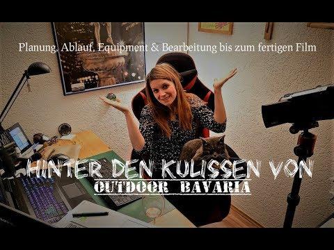 So entsteht ein YouTube Film - Hinter den Kulissen von Outdoor Bavaria -