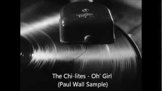 The Chi-lites - Oh Girl (Paul Wall Sample) (MegaMoto85 Pitch Edit)