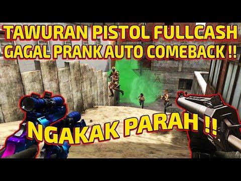 TAWURAN PISTOL FULLCASH !! GAGAL PRANK AUTO COMEBACK !! - POINT BLANK INDONESIA
