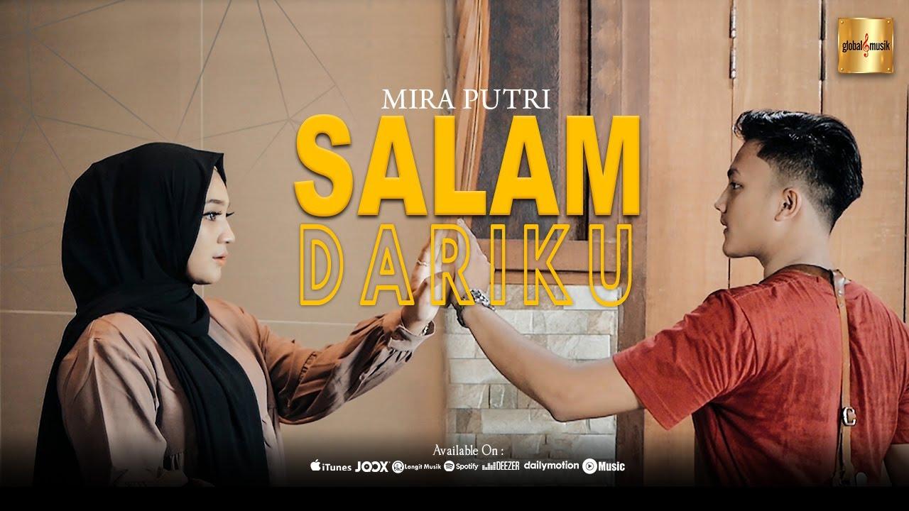 Mira Putri - Salam Dariku (Official Music Video)