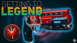 Getting to Not Forgotten (Guide to Getting Legend Rank) | Destiny 2 Forsaken