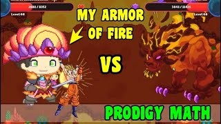 MY ARMOR OF FIRE 🔥🔥🔥 | Prodigy Math GAME🔵☑️