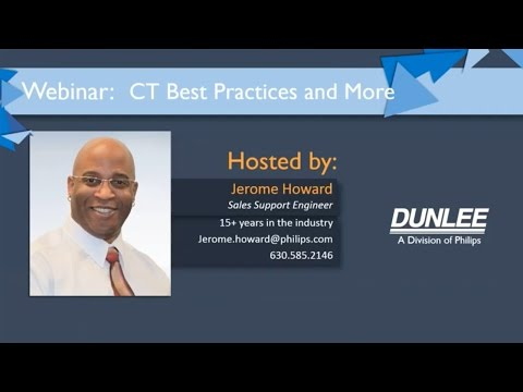 CT Best Practices and More