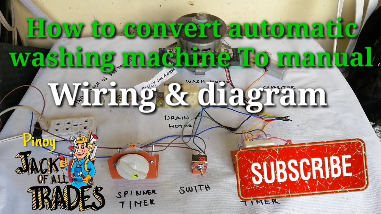 How To Convert Automatic Washing Machine To Manual Wiring  U0026 Diagram