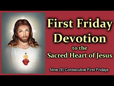 First Friday Devotion to the Sacred Heart of Jesus
