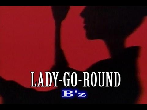 Download LADY-GO-ROUND (カラオケ) B'z