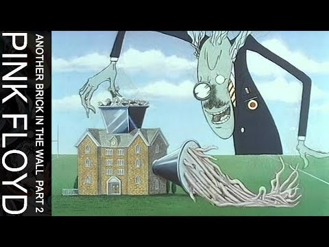 Pink Floyd Another Brick In The Wall Part Two Official Music Video