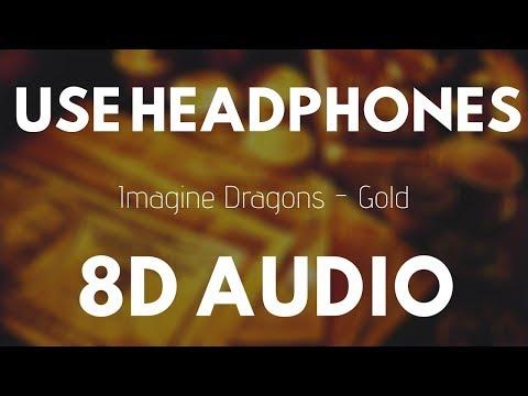 Imagine Dragons - Gold (8D Audio) |