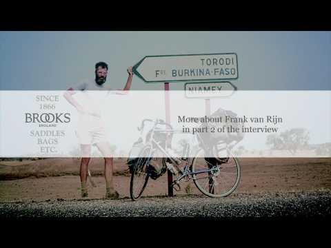 Great Bike Travellers #1: Frank van Rijn, pt 1 of 2 // BROOKS ENGLAND