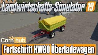 LS19 Modvorstellung - Fortschritt HW80 Überladewagen - LS19 Mods