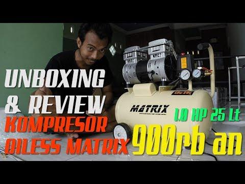 UNBOXING & REVIEW - kompresor OILESS MATRIX OSF750-25 1.0 HP 25 LT HARGA MURAH DI BUKALAPAK