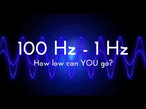 Bass Test  How low can YOU go?  100 Hz - 1 Hz frequency sweep