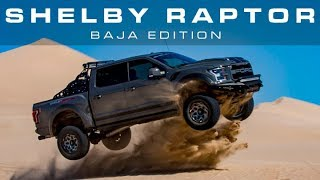 Next Gen Shelby Raptor | Baja Edition