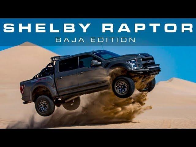 Here's the 525+ HP Shelby Baja Raptor terrorizing sand dunes