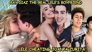 ►LELE CHEATS JUANPA ZURITA? THE REAL LELE'S BOYFRIEND  *RAY DIAZ*