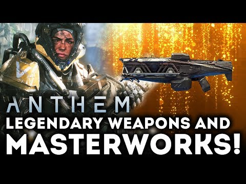 Anthem Game - NEW UPDATE! Masterworks! What Are They? Legendary Weapons and More!