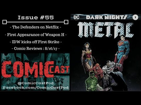 """ComicCast - Issue #55 """"DC gets METAL!"""""""