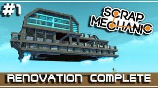 Let's Build  - RÉNOVATION DE BASE VOLANTE - scrap mechanic