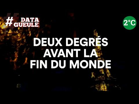 """impuissance ed """" 2 degrés avant la fin du monde """" - #datagueule"""