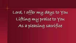 Lord, I Offer My Life to You
