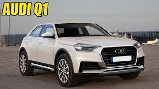 Audi Q1 Rendered Shows Possibility Of Launch
