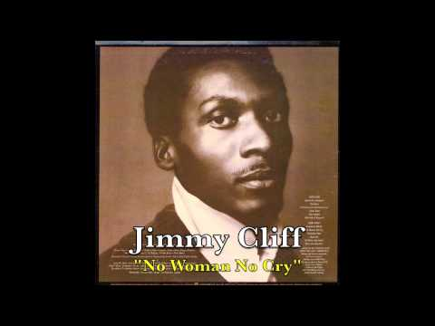 Jimmy Cliff - No Woman No Cry
