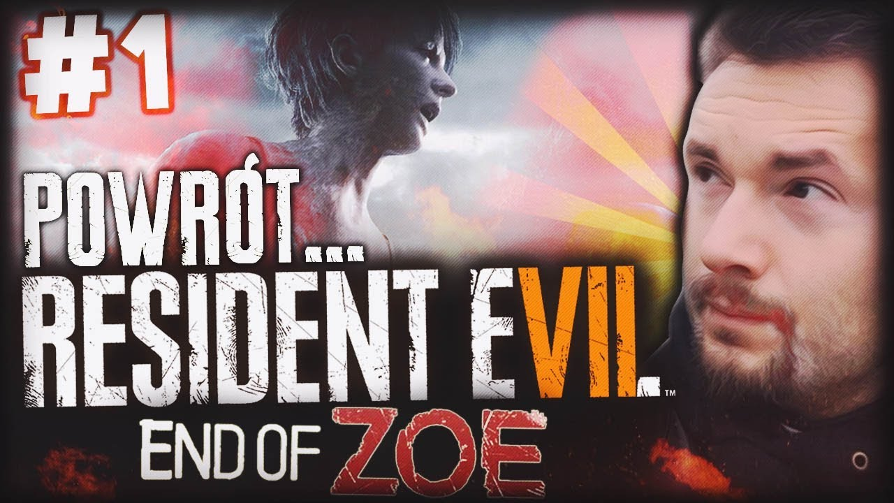 POWRÓT… RESIDENT EVIL 7 END OF ZOE DLC #1
