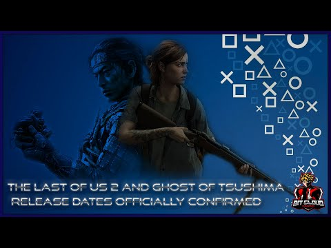 (Breaking News) Sony Announces The Release Dates For The  Last of Us 2 & Ghost of Tsushima!!