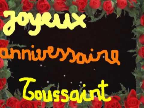 Joyeux Anniversaire Toussaint Youtube