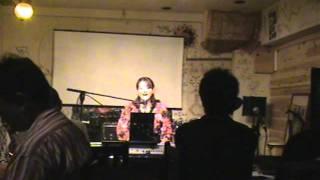 胡蝶の夜 吉澤しづ子 Live in 太陽と月 2011_9_11