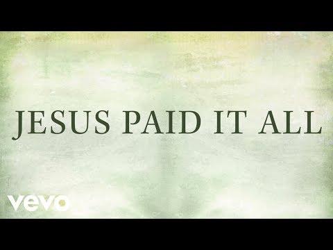 Newsboys - Jesus Paid It All (Lyrics)