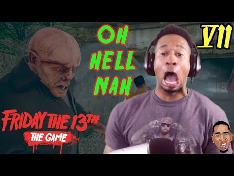 THIS BIH IS SOOO UGLY!! Friday the 13th Gameplay #7