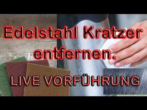 edelstahl kratzer entfernen live vorf hrung youtube. Black Bedroom Furniture Sets. Home Design Ideas