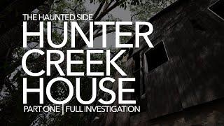 Hunter Creek House | Part 1 | Paranormal Investigation | Full Episode 4K | S04 E09