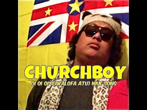 CHURCHBOY - OI OI OI ( fakalofa atu )