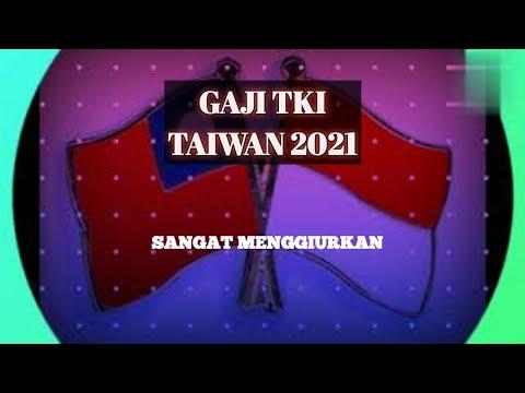 GAJI TKI TAIWAN TAHUN 2021