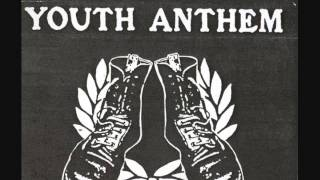 Youth Anthem  We Are The Brand New Voice Of Oi! Demo Version)
