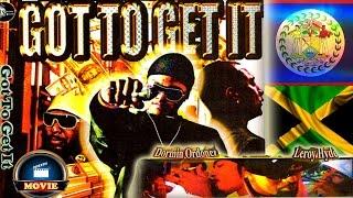 Got To Get It (Belizean /Jamaican Gangsta Film)