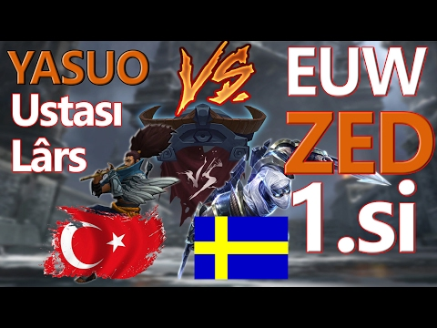 Lars vs İsveçli EUW Zed 1.si, AS BAYRAKLARI! League of legends