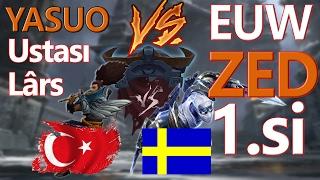 tr No.1 Yasuo vs EUW NO.1 Swedish Zed  , League of Legends