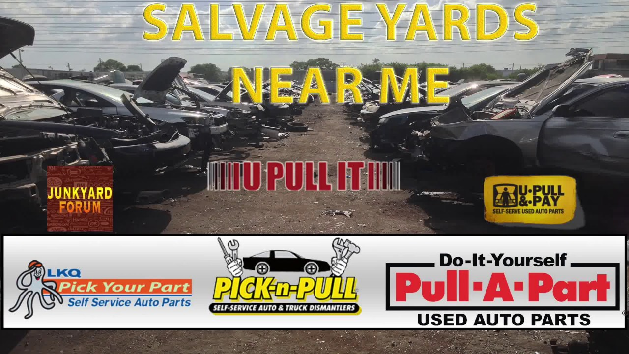 Salvage yards near me youtube solutioingenieria Image collections