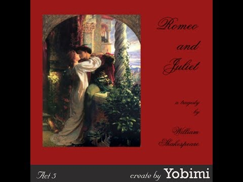 Romeo and Juliet (version 2): Chapter 6 - Act 5