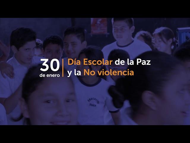 30 de enero Día Escolar de la Paz y la No Violencia