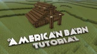 American Style Barn Tutorial