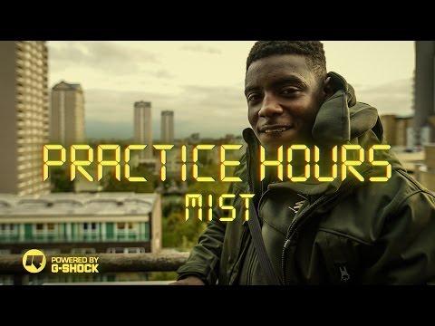 Practice Hours: Mist
