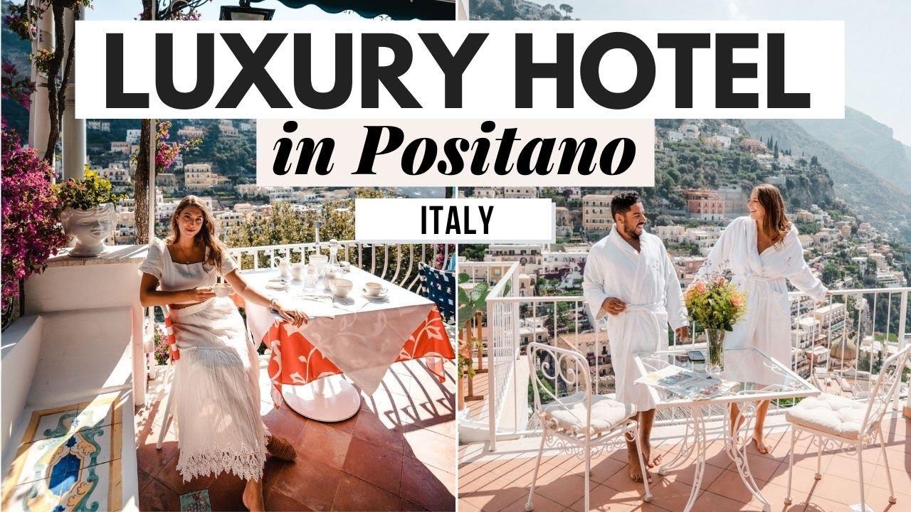 I Stayed at a Luxury Hotel in Positano Italy-  Dana Berez