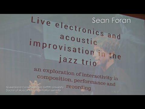 Sean Foran: Live electronics in the jazz trio