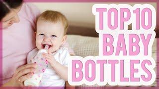 Best Baby Bottle 2016 & 2017 – TOP 10 Bottles For Babies