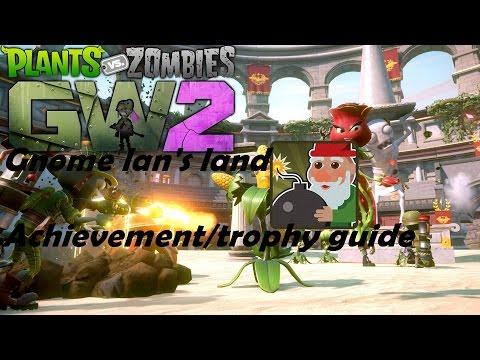 Plants vs  Zombies: Garden Warfare 2 Achievement Guide