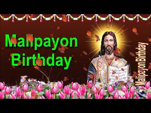 Video greetings 0 126 cebuano happy birthday greeting wishes video greetings 0 126 cebuano happy birthday greeting wishes includes jesus christ wit m4hsunfo